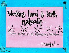 Working hard to birth naturally